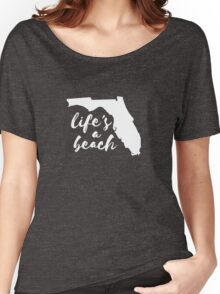 Florida Life's A Beach Women's Relaxed Fit T-Shirt
