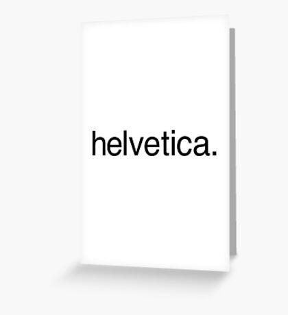 helvetica. Greeting Card