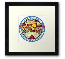 British Columbia BC Canada Vintage Welcome To Decal Framed Print