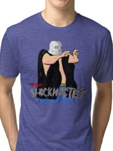 The Shockmaster Tri-blend T-Shirt