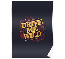 DRIVE ME WILD Poster