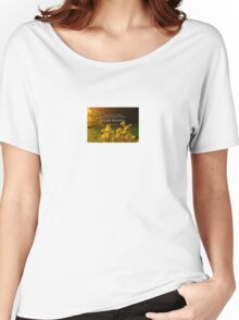 A Flower Does Not Think of Competing  Women's Relaxed Fit T-Shirt