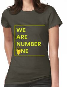 We Are Number ONE Womens Fitted T-Shirt