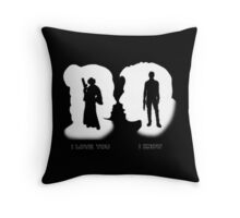 I love You, I Know Throw Pillow