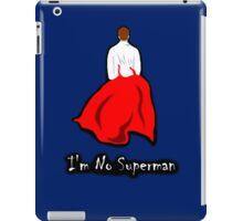 I'm No Superman iPad Case/Skin