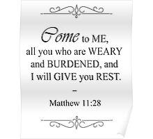 Matthew 11:28 Bible Verse Poster