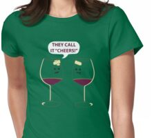 They Call It Cheers Womens Fitted T-Shirt
