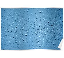 Natural water drops on glass in blue Poster