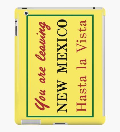 You Are Leaving New Mexico, Road Sign, New Mexico, USA iPad Case/Skin