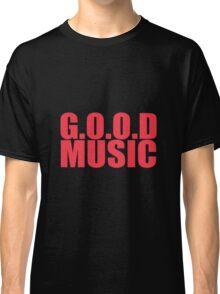 Good music Classic T-Shirt