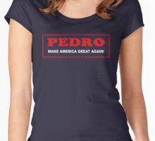 Pedro: Make America Great Again Women's Fitted Scoop T-Shirt