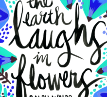 The Earth Laughs in Flowers – Turquoise & Blue Sticker