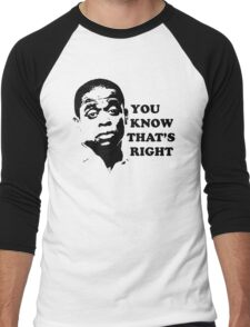 You Know That's Right Men's Baseball ¾ T-Shirt