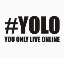 #YOLO by icedtees