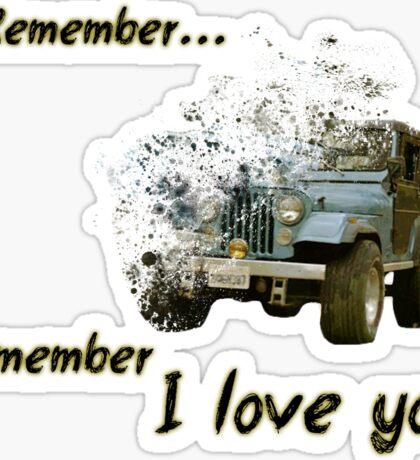 Remember...  Sticker
