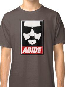 Jeff the big Lebowski abide obey poster Shepard Fairey parody Classic T-Shirt