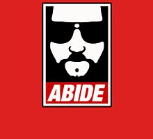 Jeff the big Lebowski abide obey poster Shepard Fairey parody Unisex T-Shirt