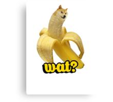 Doge banana dog shibe shiba inus wat? Canvas Print