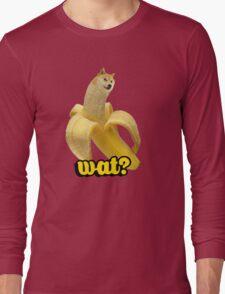Doge banana dog shibe shiba inus wat? Long Sleeve T-Shirt