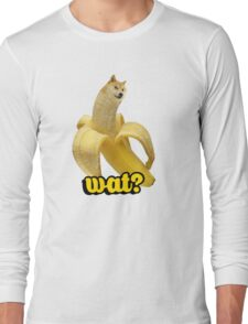 Doge banana dog shibe shiba inus wat? Long Sleeve T-Shirt