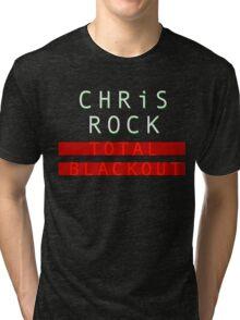 chris rock tour 2016-2017-total blackout Tri-blend T-Shirt
