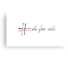 He for she campaign  Metal Print