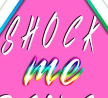 Shock Me Pence Sticker