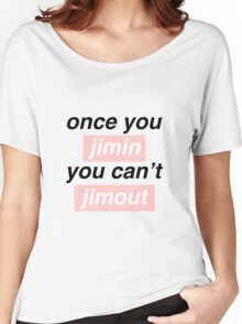 Once you Jimin... Women's Relaxed Fit T-Shirt