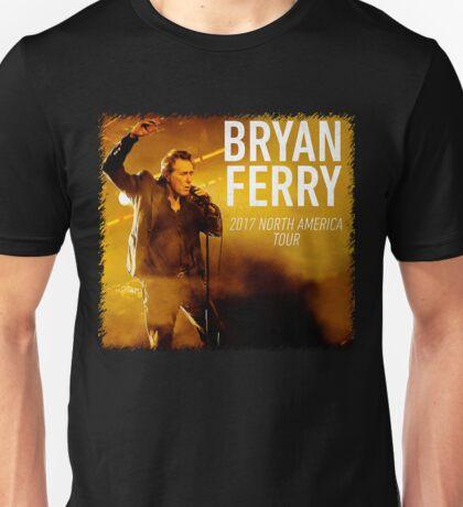 bryan ferry tour 2017 in europe Unisex T-Shirt