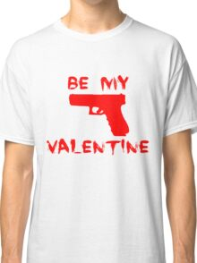 Be my valentine Classic T-Shirt