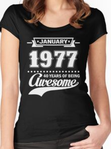 January 1977 40 Years Of Being Awesome Women's Fitted Scoop T-Shirt