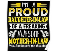 Gifts for proud Daughter In Law of awesome Mother In Law T-Shirt Poster