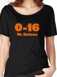 0-16 We Believe Women's Relaxed Fit T-Shirt