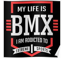 My Life Is BMX Poster