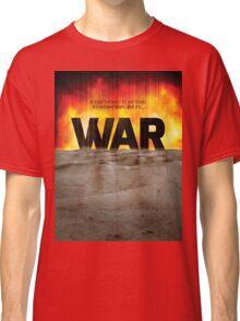 It's War Classic T-Shirt