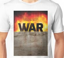 It's War Unisex T-Shirt