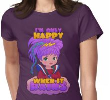 I'm Only Happy When it Rains Womens Fitted T-Shirt
