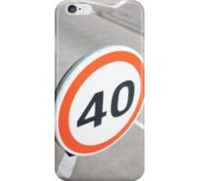 Forty Sign. iPhone Case/Skin
