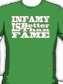 Infamy T-Shirt