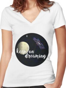 Keep On  Dreaming Women's Fitted V-Neck T-Shirt