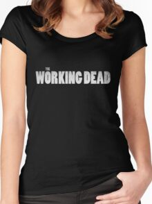 The Working Dead Women's Fitted Scoop T-Shirt