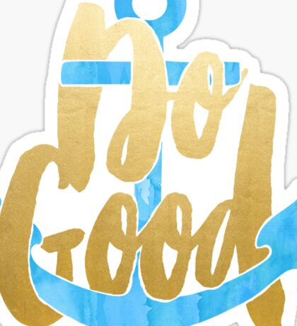 Do Good - Blue and Gold Sticker