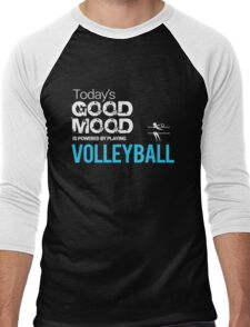 Today's Good Mood Is Powered by Playing Volleyball Men's Baseball ¾ T-Shirt