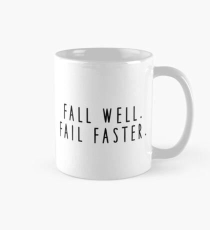 Mug of Truth: Fall Well. Fail Faster. Mug