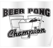 Beer Pong - Champion Poster