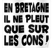 Bretagne breton citation humour Poster