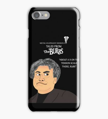 Rube from The Burbs White Lettering iPhone Case/Skin