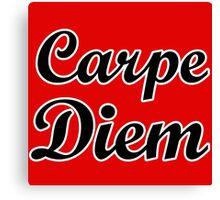 carpe diem citation humour Canvas Print