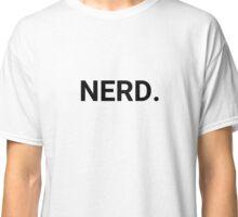 NERD. Classic T-Shirt
