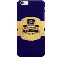 Cruiserweight Security iPhone Case/Skin